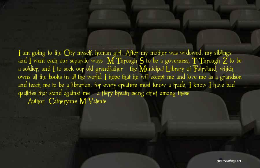 Going Separate Ways Quotes By Catherynne M Valente