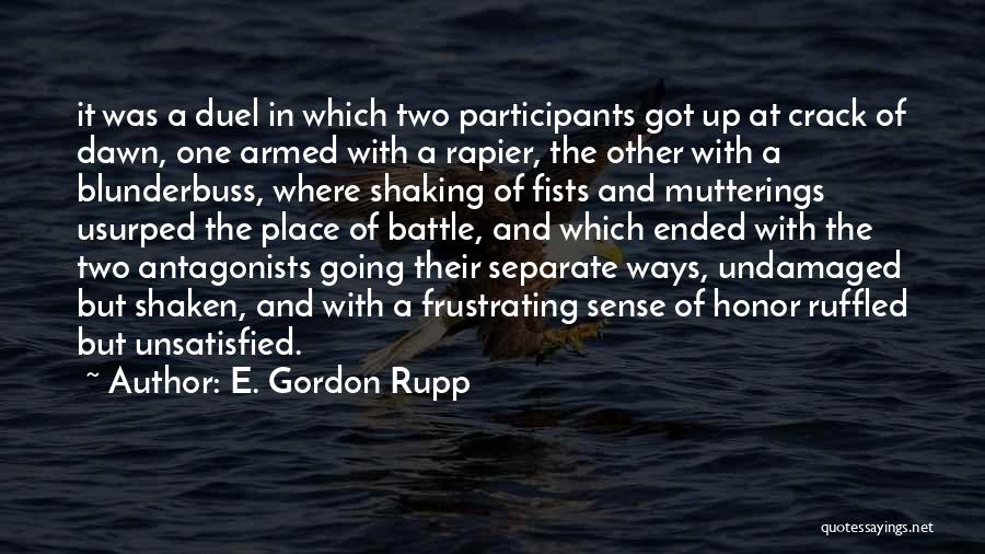 Going Separate Ways Quotes By E. Gordon Rupp