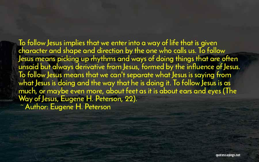 Going Separate Ways Quotes By Eugene H. Peterson