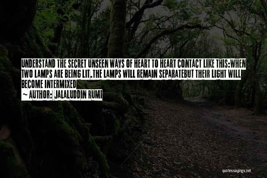 Going Separate Ways Quotes By Jalaluddin Rumi