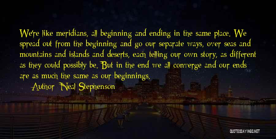 Going Separate Ways Quotes By Neal Stephenson