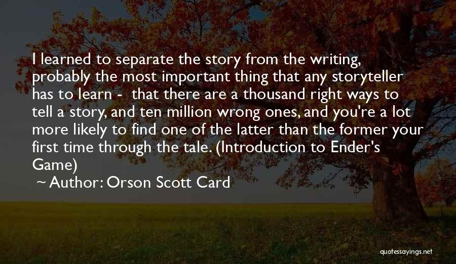 Going Separate Ways Quotes By Orson Scott Card