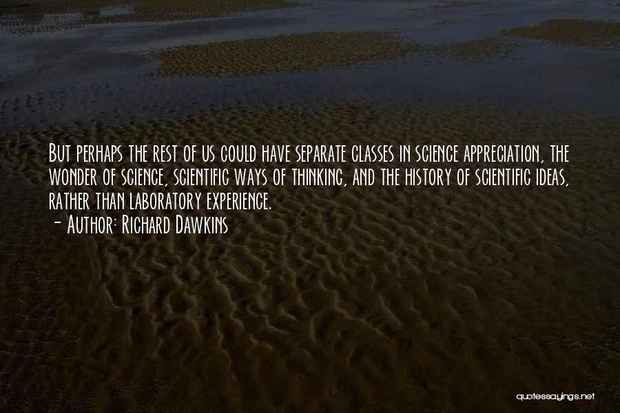Going Separate Ways Quotes By Richard Dawkins