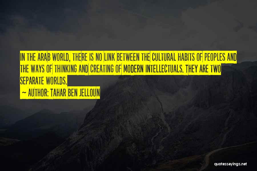 Going Separate Ways Quotes By Tahar Ben Jelloun