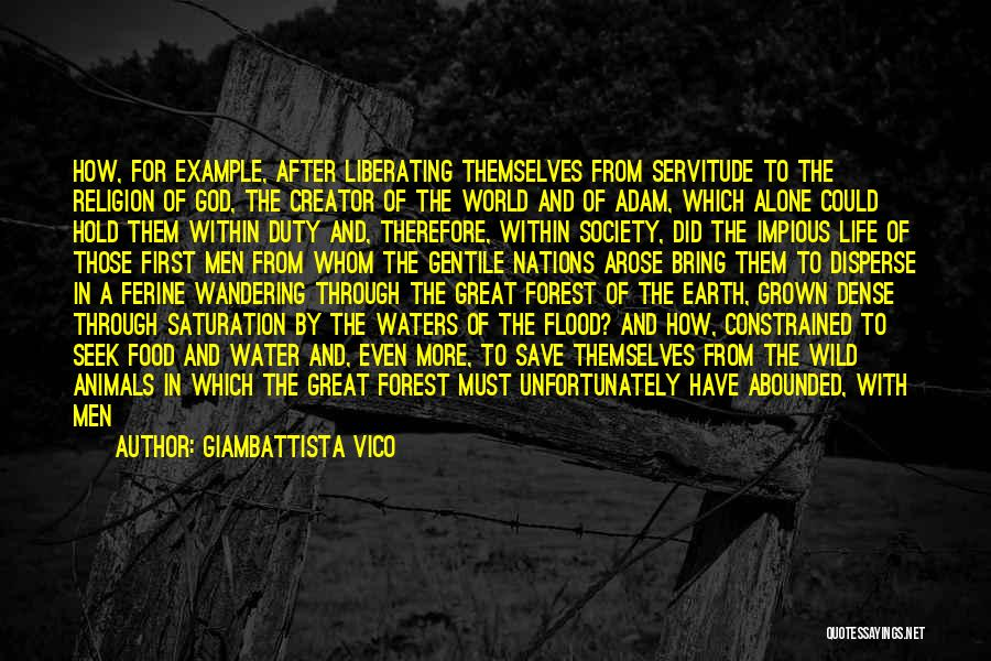 Going Through Life Alone Quotes By Giambattista Vico