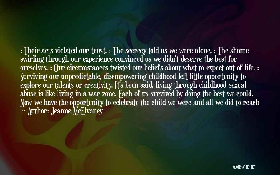 Going Through Life Alone Quotes By Jeanne McElvaney