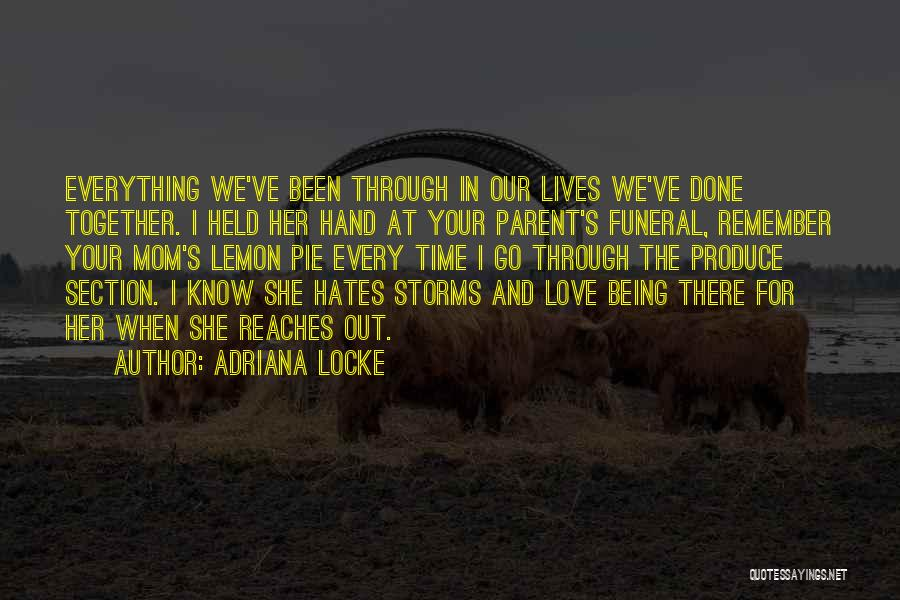 Going Through Storms Quotes By Adriana Locke