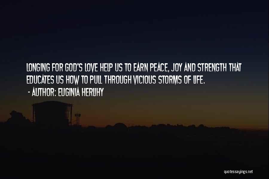 Going Through Storms Quotes By Euginia Herlihy