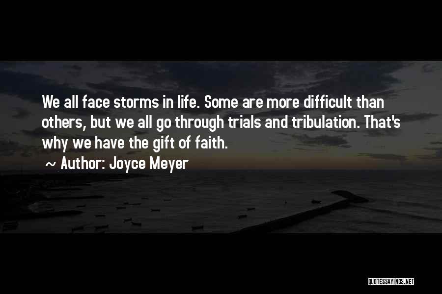 Going Through Storms Quotes By Joyce Meyer