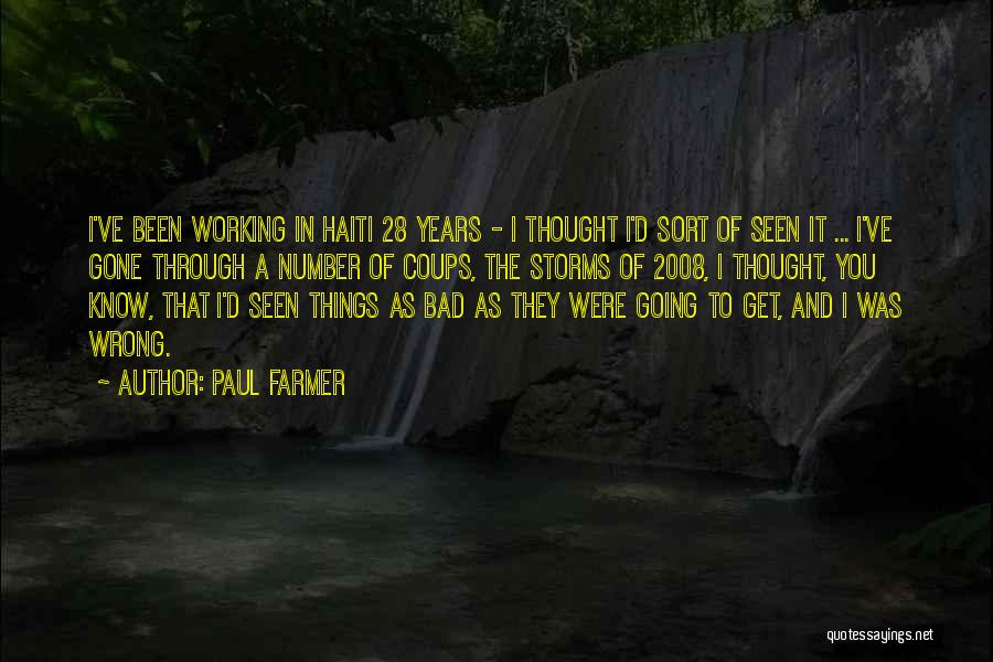Going Through Storms Quotes By Paul Farmer