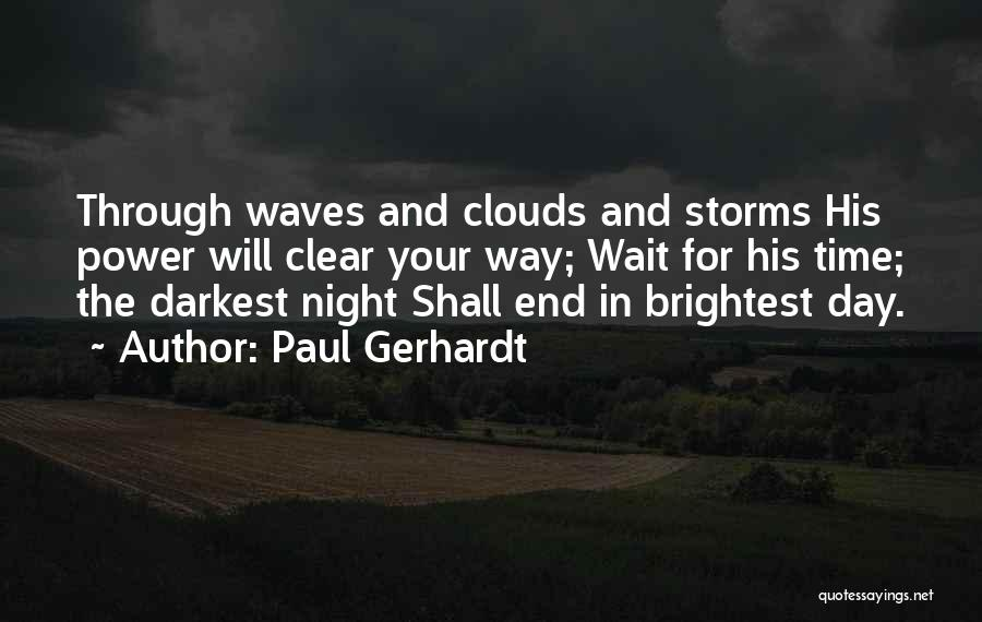 Going Through Storms Quotes By Paul Gerhardt