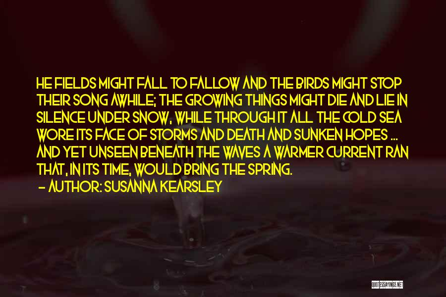 Going Through Storms Quotes By Susanna Kearsley