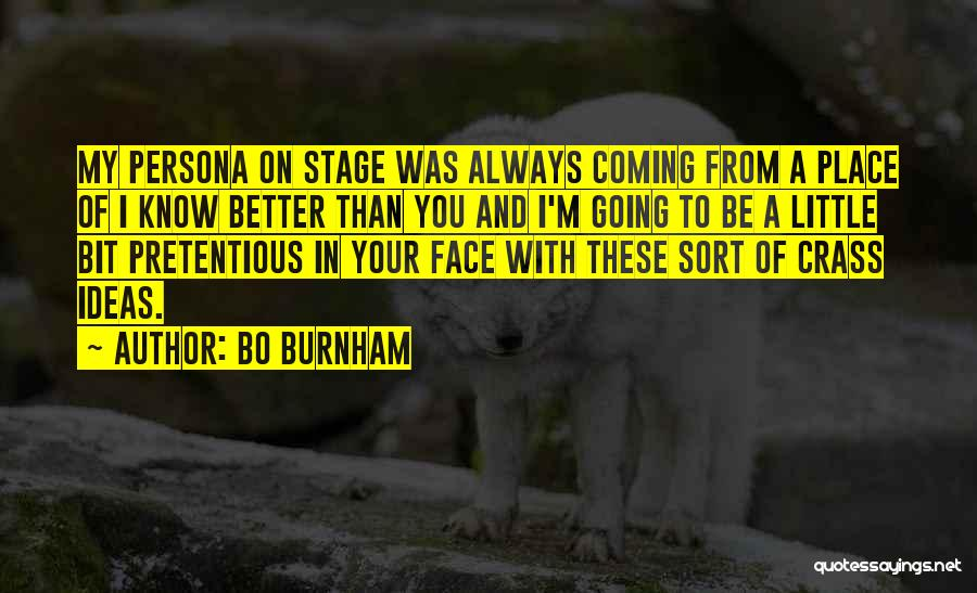Going To A Better Place Quotes By Bo Burnham