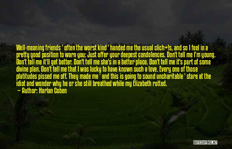 Going To A Better Place Quotes By Harlan Coben