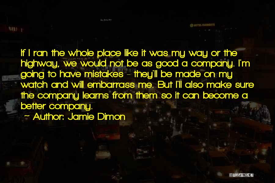 Going To A Better Place Quotes By Jamie Dimon