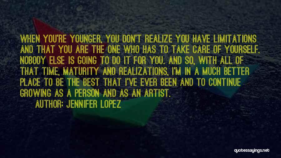 Going To A Better Place Quotes By Jennifer Lopez