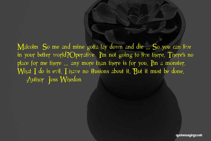 Going To A Better Place Quotes By Joss Whedon
