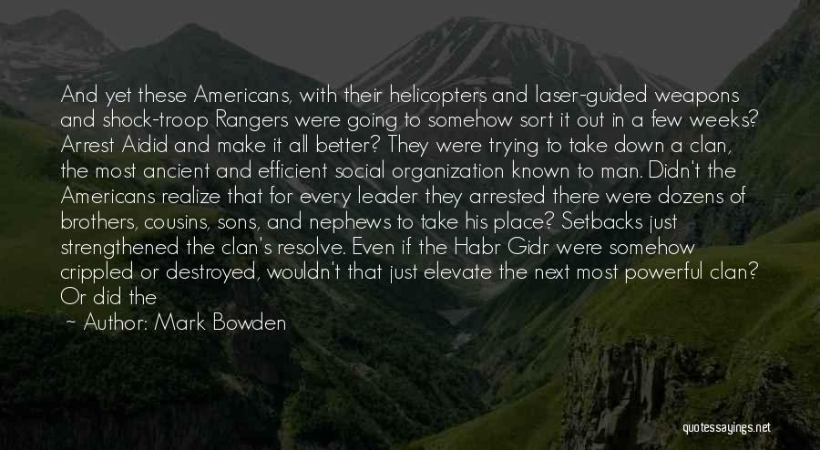 Going To A Better Place Quotes By Mark Bowden