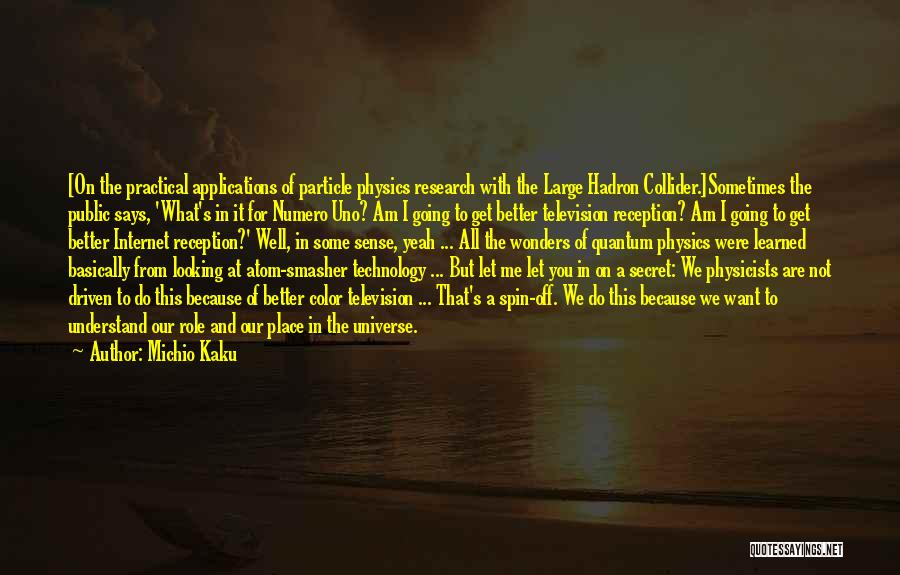 Going To A Better Place Quotes By Michio Kaku