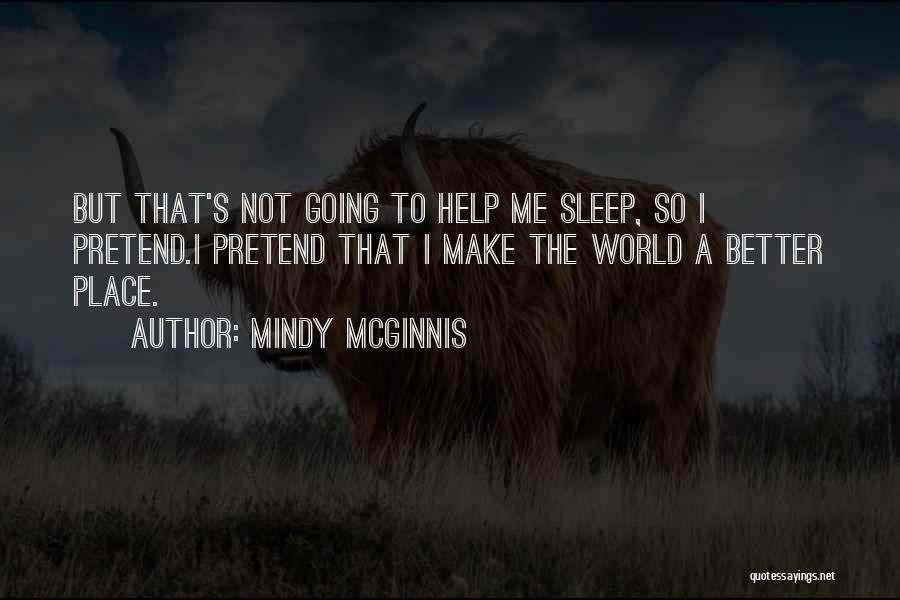 Going To A Better Place Quotes By Mindy McGinnis