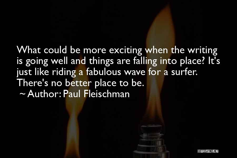 Going To A Better Place Quotes By Paul Fleischman