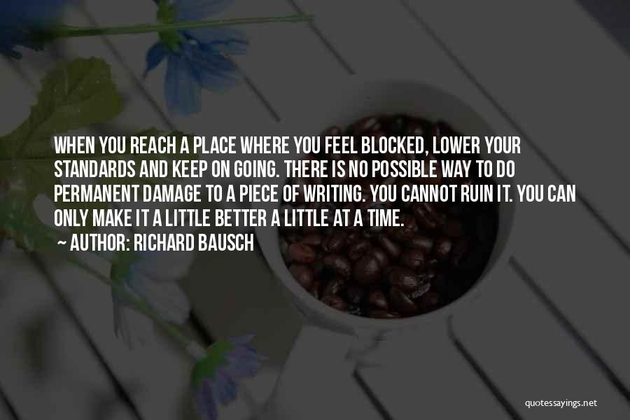 Going To A Better Place Quotes By Richard Bausch