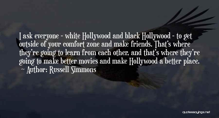 Going To A Better Place Quotes By Russell Simmons