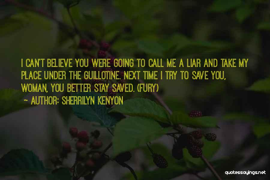 Going To A Better Place Quotes By Sherrilyn Kenyon