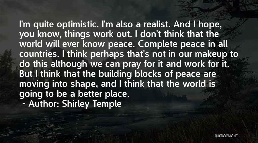 Going To A Better Place Quotes By Shirley Temple