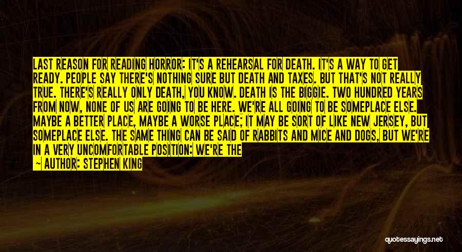Going To A Better Place Quotes By Stephen King
