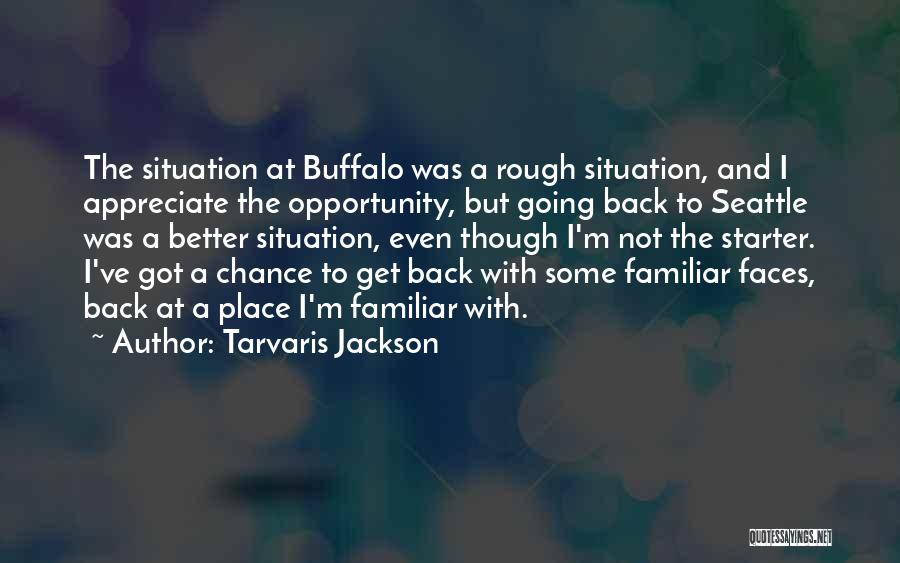 Going To A Better Place Quotes By Tarvaris Jackson