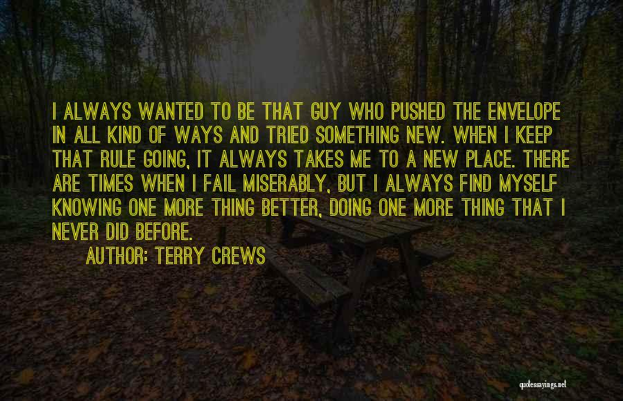 Going To A Better Place Quotes By Terry Crews