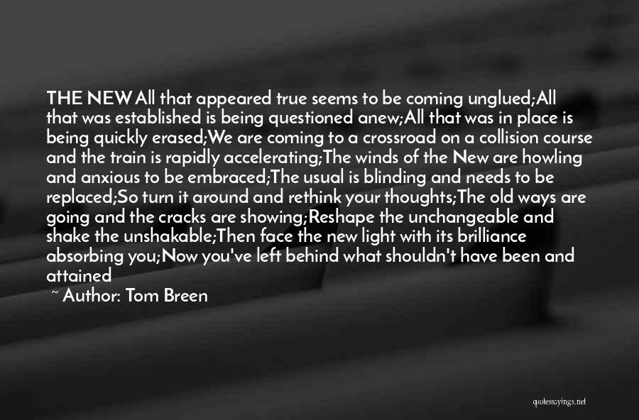 Going To A Better Place Quotes By Tom Breen