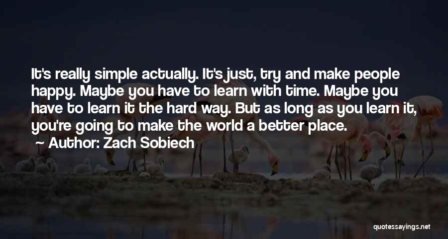 Going To A Better Place Quotes By Zach Sobiech