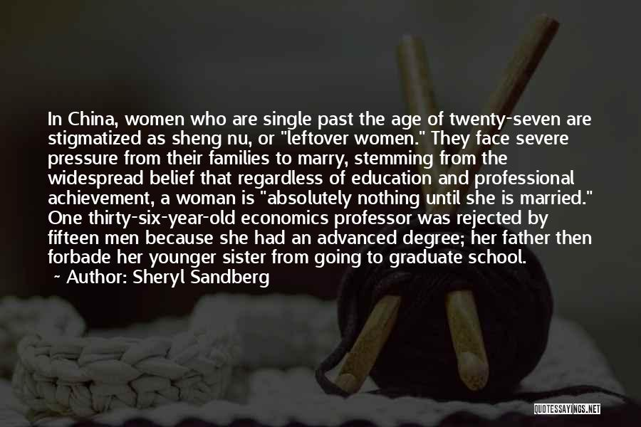 Going To Graduate School Quotes By Sheryl Sandberg
