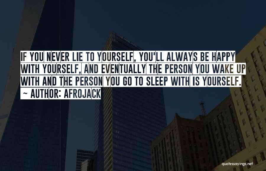 Going To Sleep Happy Quotes By Afrojack