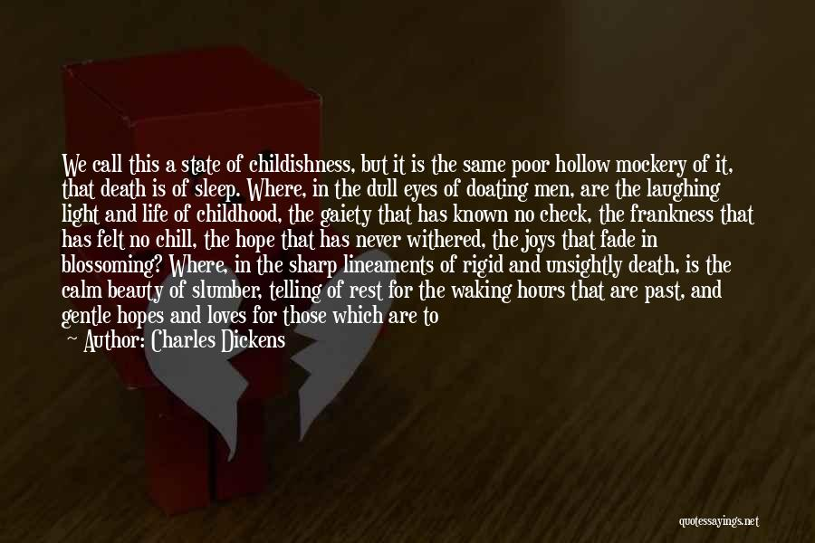 Going To Sleep Happy Quotes By Charles Dickens