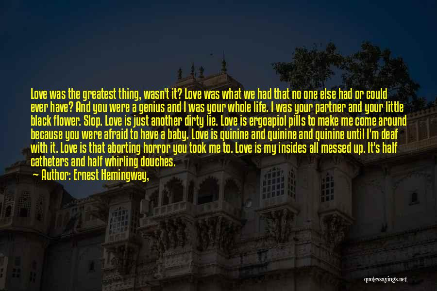 Going To Sleep Happy Quotes By Ernest Hemingway,