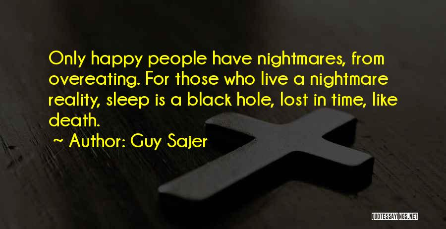 Going To Sleep Happy Quotes By Guy Sajer
