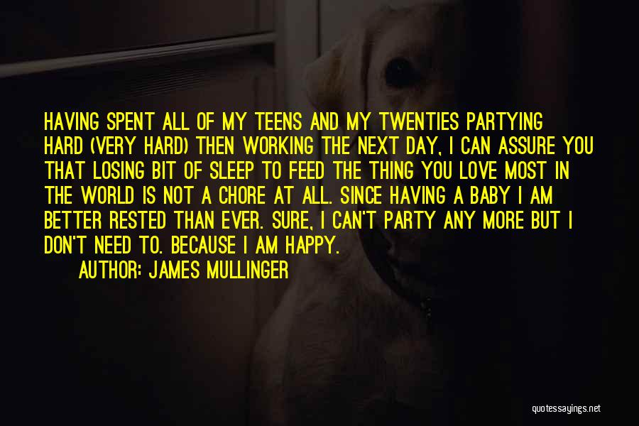 Going To Sleep Happy Quotes By James Mullinger