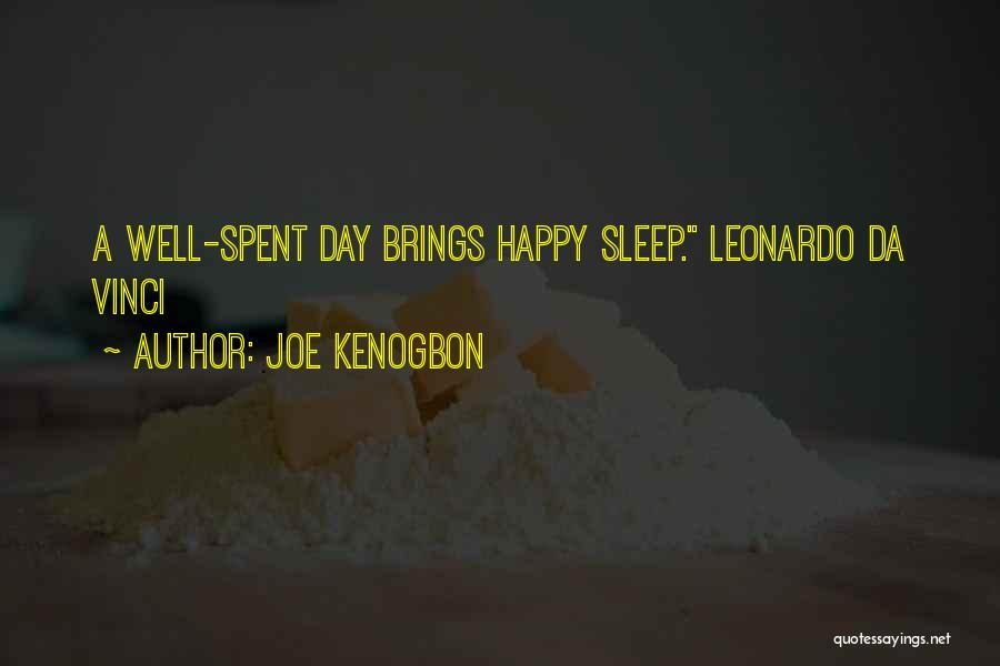 Going To Sleep Happy Quotes By Joe Kenogbon