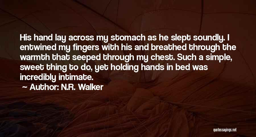 Going To Sleep Happy Quotes By N.R. Walker