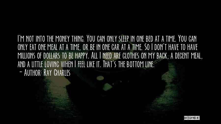 Going To Sleep Happy Quotes By Ray Charles