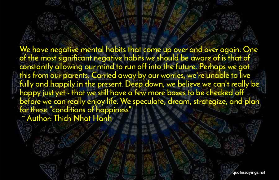 Going To Sleep Happy Quotes By Thich Nhat Hanh