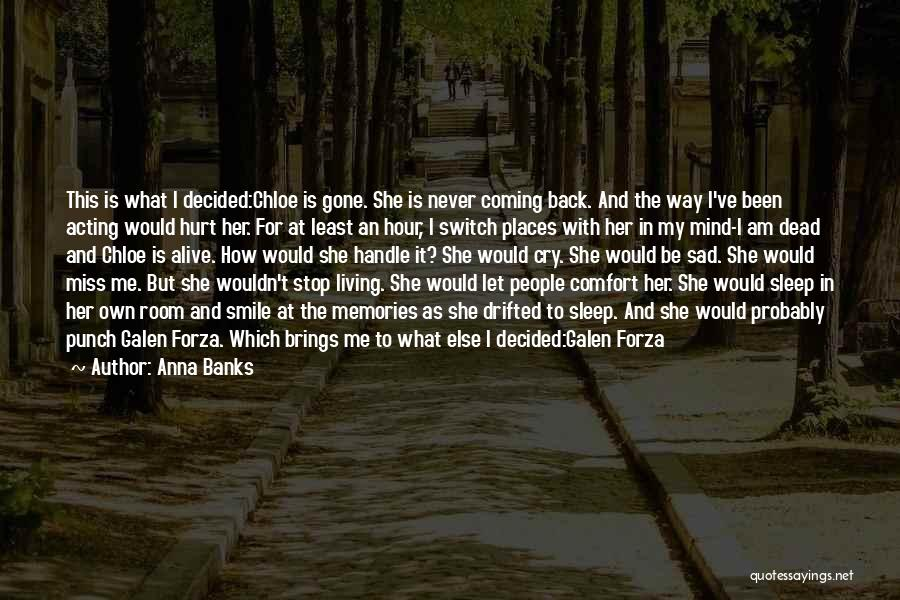 Going To Sleep Sad Quotes By Anna Banks