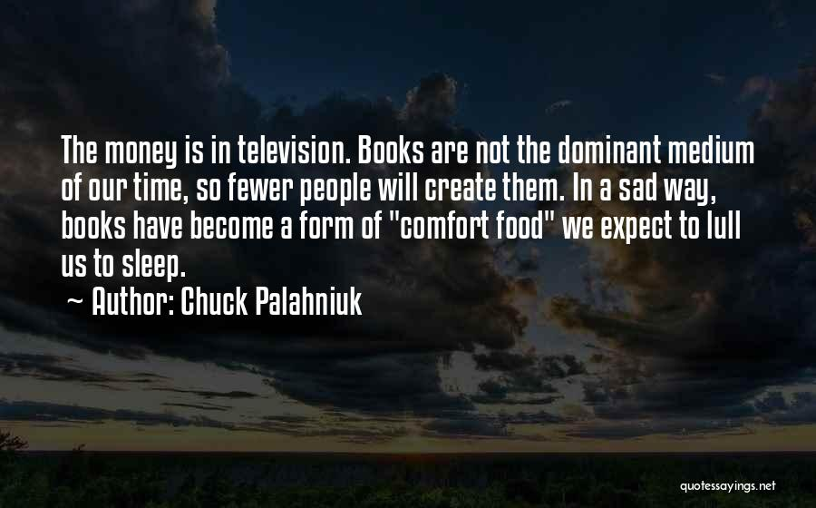 Going To Sleep Sad Quotes By Chuck Palahniuk