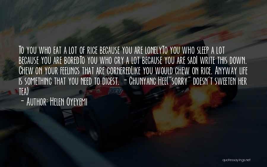 Going To Sleep Sad Quotes By Helen Oyeyemi