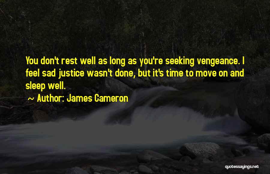 Going To Sleep Sad Quotes By James Cameron