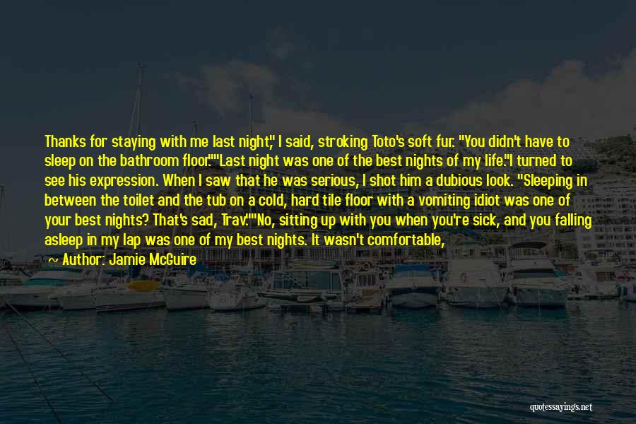 Going To Sleep Sad Quotes By Jamie McGuire