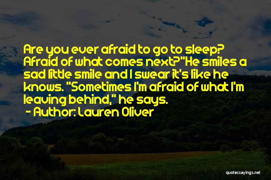 Going To Sleep Sad Quotes By Lauren Oliver